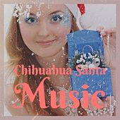 Chihuahua Santa Music by Percy Faith Ace Cannon
