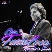Con Furia Loca, Vol. 1 de Maurício Silva