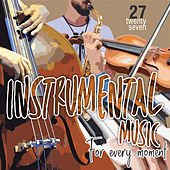 Instrumental Music For Every Moment Vol. 27 by German Garcia