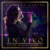 En Vivo Desde Aguascalientes (En Vivo) de Dayanna García