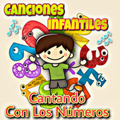 Cantando Con Los Numeros by Canciones Infantiles