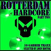 Rotterdam Hardcore Part Two by Various Artists