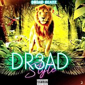 DR3AD STYLE by DJ Dread