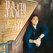 Enjoy The Ride by David James