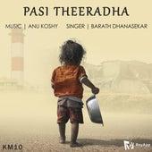 Pasi Theeradha by Anu Koshy