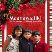 Maanavaaliki (feat. Melody, Ron & Elvin) von JK Christopher