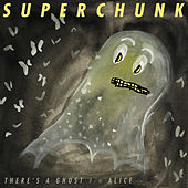 There's A Ghost / Alice by Superchunk