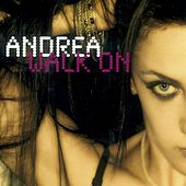 Walk On (Digital Edition) by Andrea