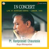 In Concert : Raga Bhimpalasi (Live At Barbican Centre, London) by Pt.Hari Prasad Chaurasia