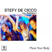 Move Your Body von Stefy De Cicco