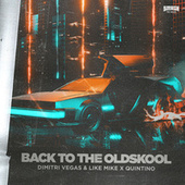Back to the Oldskool de Dimitri Vegas & Like Mike