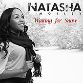 Waiting for Snow - Single by Natasha Mosley
