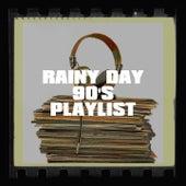 Rainy Day 90's Playlist by Génération 90, Les années 90, 80er
