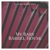 My Baby Barrel House de Camille Howard With Roy Milton