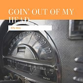 Goin' Out Of My Head von Billy May
