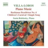 Villa-Lobos, H.: Piano Music, Vol. 4 - Bachianas Brasileiras No. 4 / Children's Carnival von Sonia Rubinsky