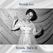 Brenda, That's All (Remastered 2020) von Brenda Lee