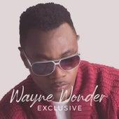 Wayne Wonder Exclusive by Wayne Wonder