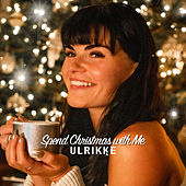 Spend Christmas with Me von Ulrikke