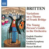 Britten: The Young Person's Guide To the Orchestra / Variations On A Theme of Frank Bridge von Steuart Bedford