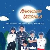Aakaasha Veedhilo (feat. Prince, Melody, Ron & Candy) von JK Christopher