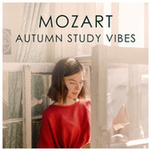 Mozart Autumn Study Vibes by Wolfgang Amadeus Mozart
