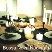 Energetic Backdrop for Thanksgiving by Bossa Nova Nouveau
