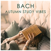 Bach Autumn Study Vibes by Johann Sebastian Bach