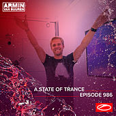 ASOT 986 - A State Of Trance Episode 986 (Including Armin van Buuren & Ferry Corsten B2B Vinyl Set) by Armin Van Buuren
