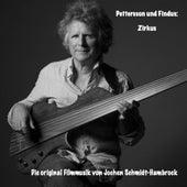 Pettersson und Findus: Zirkus (Original Motion Picture Soundtrack) von Jochen Schmidt-Hambrock