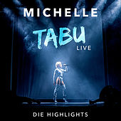 Tabu (Live - Die Highlights) von Michelle