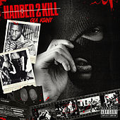 Harder 2 Kill by O.L.A. Runt