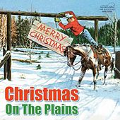 Christmas on the Plains by Various Artists