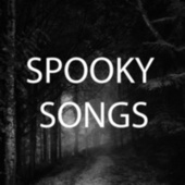 Spooky Songs by Various Artists