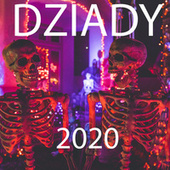 Dziady 2020 von Various Artists