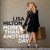 More Than Another Day by Lisa Hilton