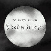 Broomsticks by The Pretty Reckless