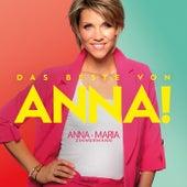 Das Beste von Anna! by Anna-Maria Zimmermann