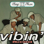 Vibin' (Remixes) de Boyz II Men