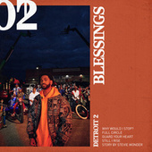 Detroit 2: Blessings de Big Sean