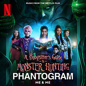 Me & Me (From the Netflix Film the Babysitter's Guide to Monster Hunting) by Phantogram