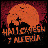 Halloween y Alegria von Various Artists