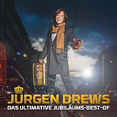 Das ultimative Jubiläums-Best-Of von Jürgen Drews