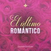 El Último Romántico (En Vivo) de Daniel Cardozo