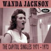 The Capitol Singles 1971-1973 by Wanda Jackson