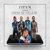 Chega de Celular by Os Travessos