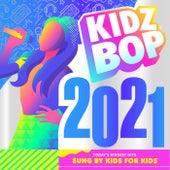KIDZ BOP 2021 by KIDZ BOP Kids