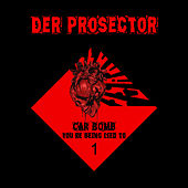 Car Bomb by Der Prosector