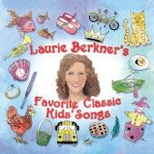Laurie Berkner's Favorite Classic Kids' Songs by The Laurie Berkner Band