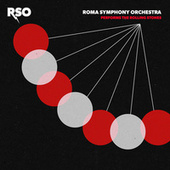 RSO Performs The Rolling Stones by Roma Symphony Orchestra